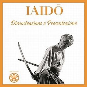 """Dimostrazione/Presentazione di Iaido """"l'antica Arte di sguainare la Katana"""" 22 Marzo 2013 ore 18.00 – Chiostri di S. Corona, Contrà Santa Corona, 4"""
