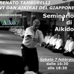 Il 7 Febbraio 2015 Via S. Maria Goretti 41 - Roma Seminario tenuto dal M° Renato Tamburelli VI Dan Aikikai del Giappone.